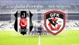 Beşiktaş - Gaziantespor maçı ne zaman, saat kaçta, hangi kanalda?
