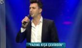 Ercan Özalp 'Yazımı Kışa Çevirdin'