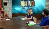 Survivor Panorama 128. bölüm (30/05/2017)