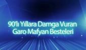 90'lı yıllara damga vuran Garo Mafyan besteleri