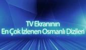 En çok izlenen Osmanlı dizileri