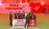 Vole Efsaneler Kupası şampiyonun ellerinde yükseldi!