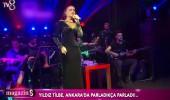 Yıldız Tilbe Ankara'yı salladı!