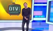 ÖTV 14. bölüm (24.05.2018)