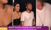 Murat Dalkılıç doğum gününü yakın arkadaşlarıyla birlikte kutladı