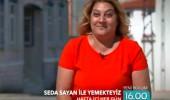 Seda Sayan ile Yemekteyiz 16 Eylül tanıtımı