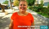 Seda Sayan ile Yemekteyiz 18 Eylül tanıtımı