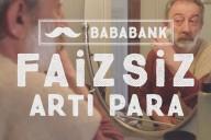 BABABANK'tan Faizsiz Artı Para!