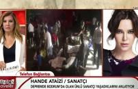 Hande Ataizi: Artçı sarsıntılar devam ediyor, hala paniğiz