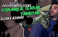 Türk Kızına İlişkiyi Haram Eden 5 Erkek Tipi