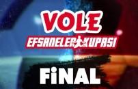 Vole Efsaneler Kupası final bölümü tanıtımı
