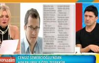 Cengiz Semercioğlu'ndan Hakan Ural'a özel teşekkür!