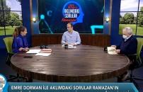 Emre Dorman ile Aklımdaki Sorular - Ramazan | 4 Mayıs 2021