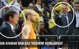 Ergin Ataman'dan Aziz Yıldırım açıklaması!