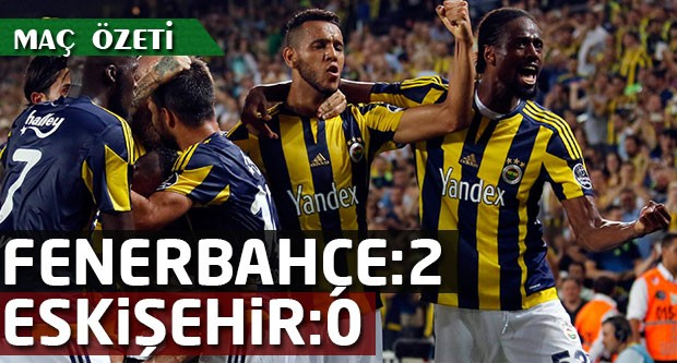 fenerbahçe-eskişehirspor maç özeti