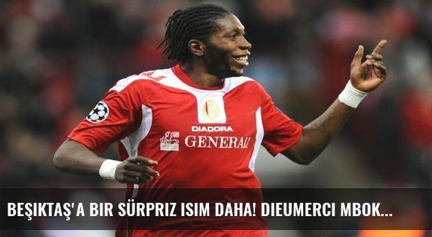 Beşiktaş'a bir sürpriz isim daha! Dieumerci Mbokani...