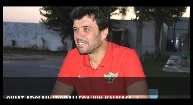 Cihat Arslan: 'Rodallega'nın kalması...'