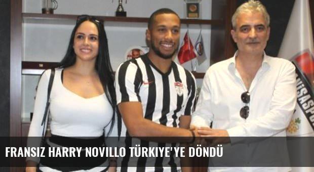 Fransız Harry Novillo Türkiye'ye döndü