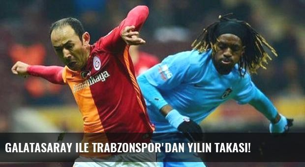 Galatasaray ile Trabzonspor'dan yılın takası!
