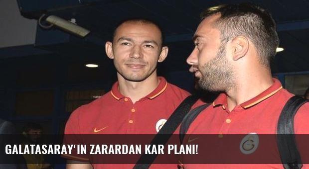 Galatasaray'ın zarardan kar planı!