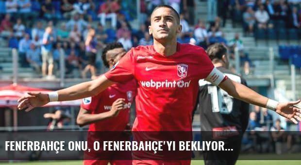 Fenerbahçe onu, o Fenerbahçe'yi bekliyor...