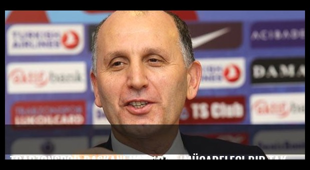 Trabzonspor Başkanı Usta'dan 'Mücadeleci bir takım' vaadi