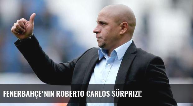 Fenerbahçe'nin Roberto Carlos sürprizi!