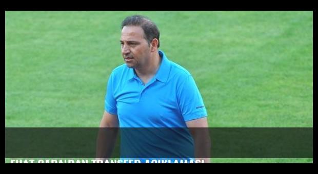 Fuat Çapa'dan transfer açıklaması
