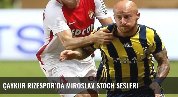Çaykur Rizespor'da Miroslav Stoch sesleri
