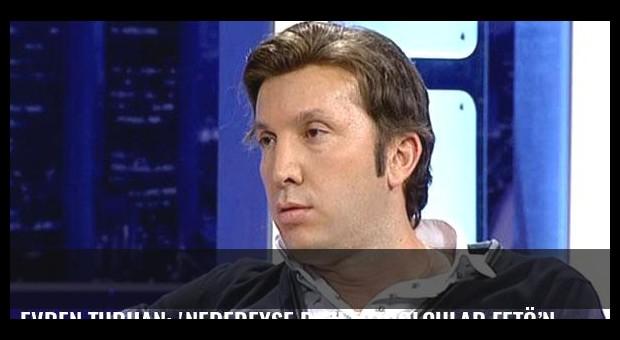 Evren Turhan: 'Neredeyse bazı futbolcular FETÖ'nün ayaklarına kapanacaklardı'