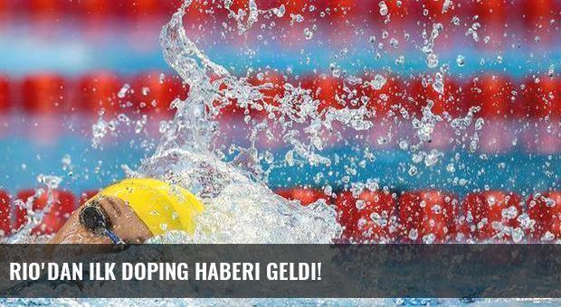 Rio'dan ilk doping haberi geldi!