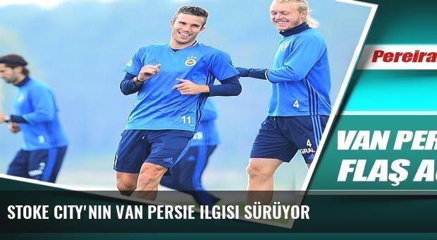 Stoke City'nin Van Persie ilgisi sürüyor