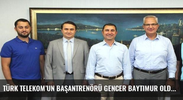 Türk Telekom'un başantrenörü Gencer Baytimur oldu