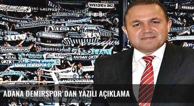 Adana Demirspor'dan yazılı açıklama