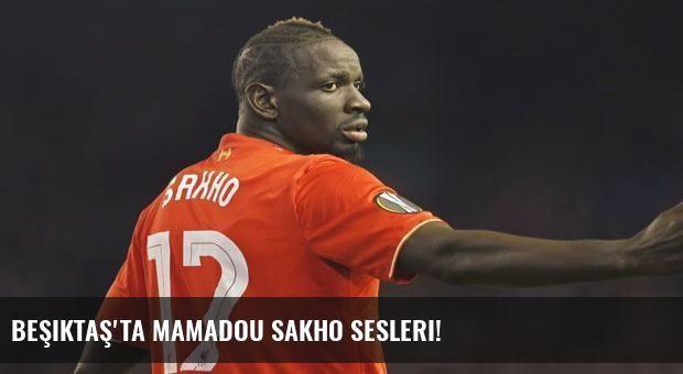 Beşiktaş'ta Mamadou Sakho sesleri!