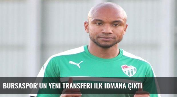 Bursaspor'un yeni transferi ilk idmana çıktı