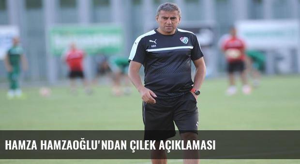 Hamza Hamzaoğlu'ndan çilek açıklaması