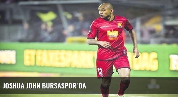 Joshua John Bursaspor'da
