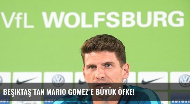 Beşiktaş'tan Mario Gomez'e büyük öfke!