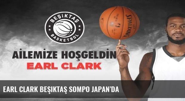 Earl Clark Beşiktaş Sompo Japan'da