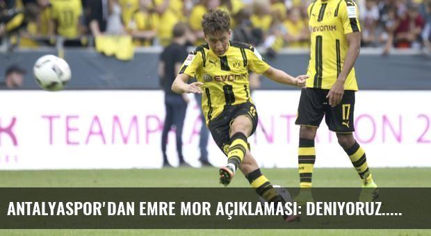 Antalyaspor'dan Emre Mor açıklaması: Deniyoruz...