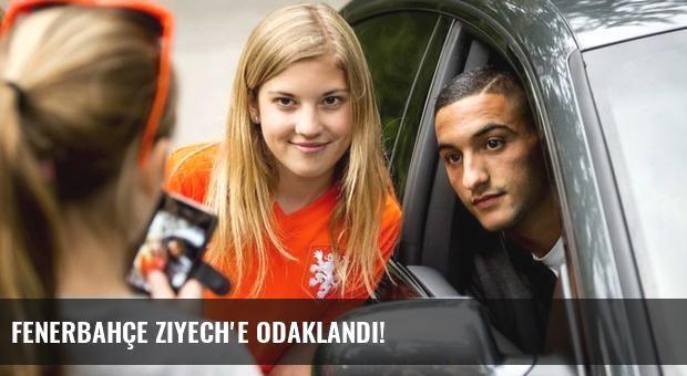 Fenerbahçe Ziyech'e odaklandı!