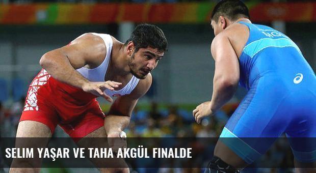 Selim Yaşar ve Taha Akgül finalde