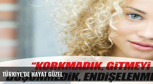 Türkiye'de hayat güzel