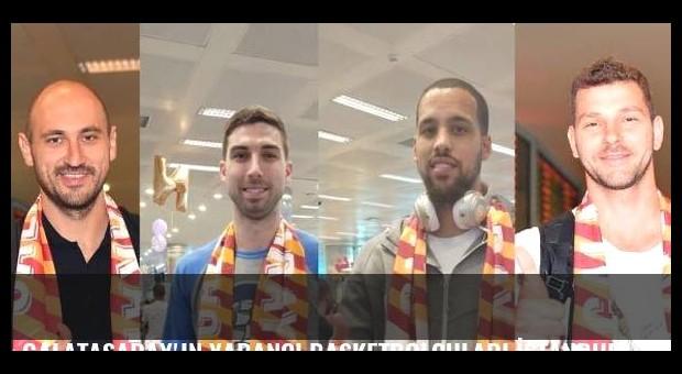 Galatasaray'ın yabancı basketbolcuları İstanbul'a geldi