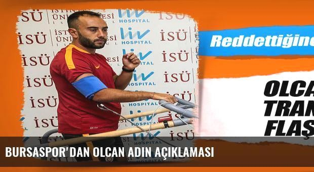 Bursaspor'dan Olcan Adın açıklaması