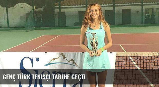 Genç Türk tenisçi tarihe geçti