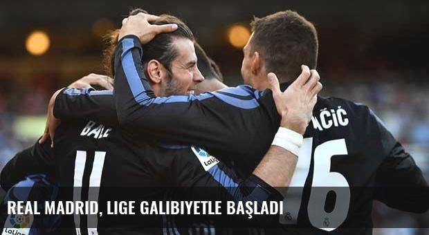 Real Madrid, lige galibiyetle başladı