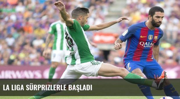 La Liga sürprizlerle başladı