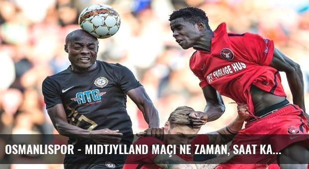 Osmanlıspor - Midtjylland maçı ne zaman, saat kaçta, hangi kanalda?